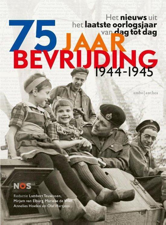 Lambert Teuwissen - 75 jaar bevrijding 1944 - 1945