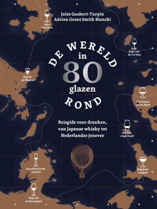 Adrien Grant Smith Bianchi - De wereld rond in 80 glazen