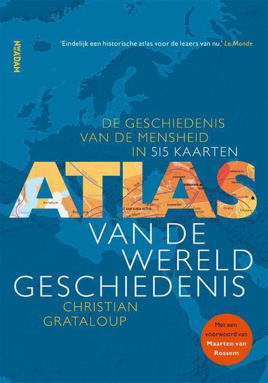 Christian Grataloup - Atlas van de wereldgeschiedenis