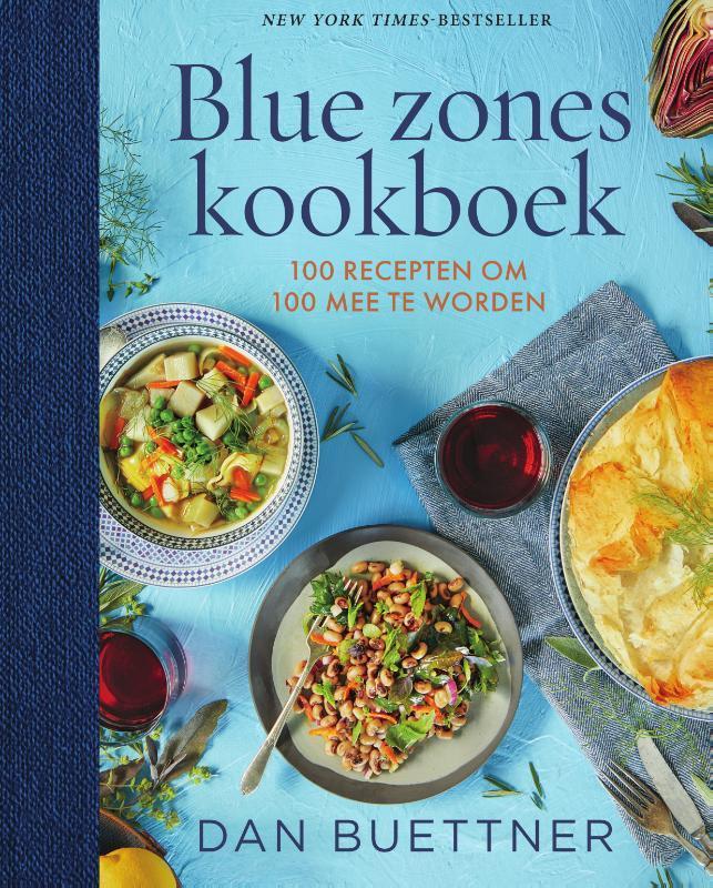 Dan Buettner - Blue zones kookboek