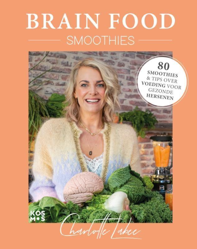 Charlotte Labee - Brain Food Smoothies