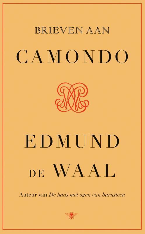 Edmund de Waal - Brieven aan Camondo