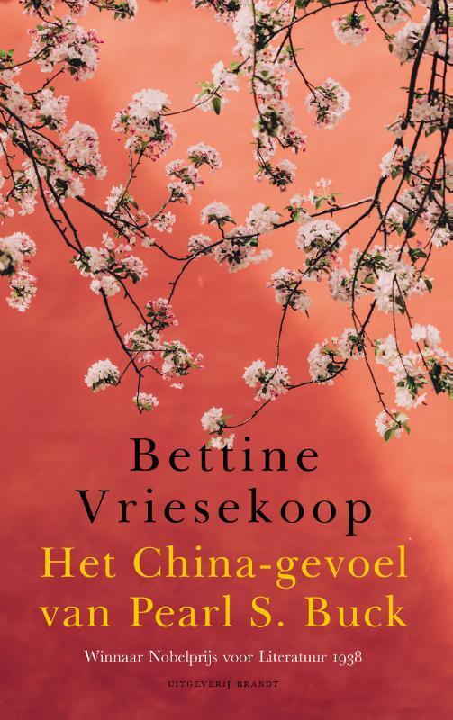 Bettine Vriesekoop - Het China-gevoel van Pearl S. Buck