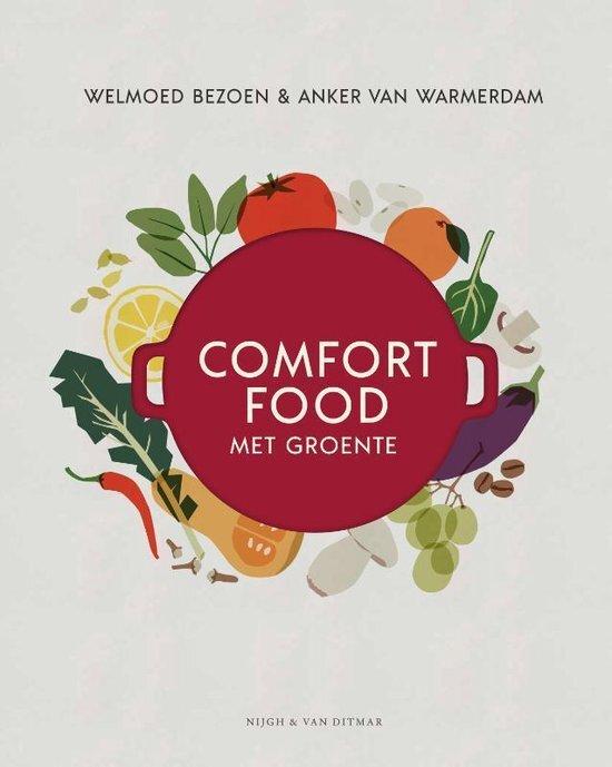 Welmond Bezoen & Anker van Warmerdam - Comfort food met groente