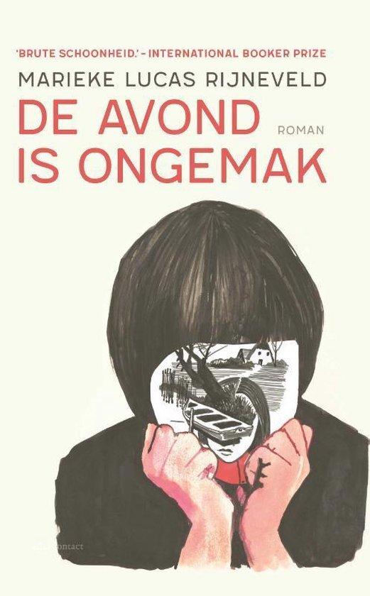Marieke Lucas Rijneveld - De avond is ongemak