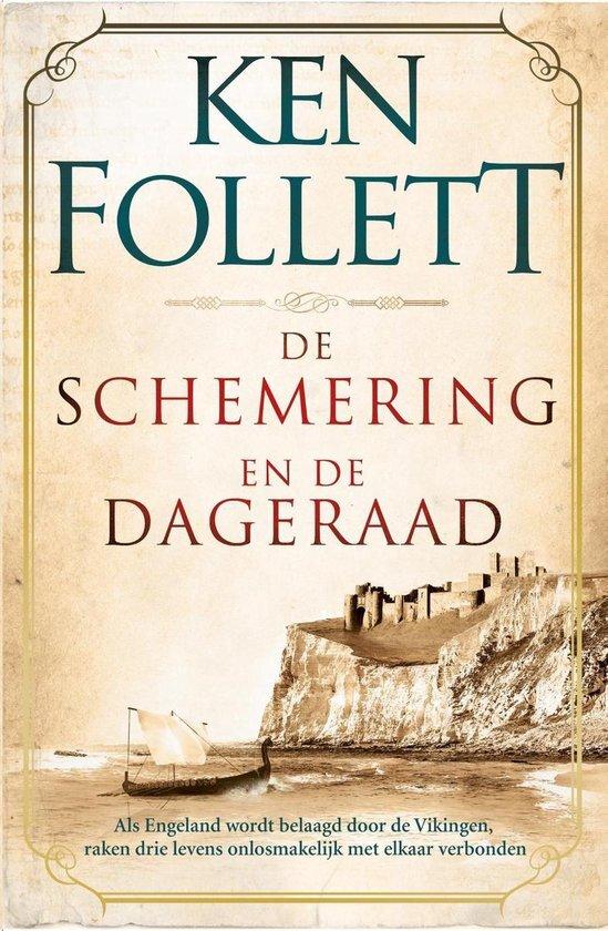 Ken Follet - De schemering en de dageraad