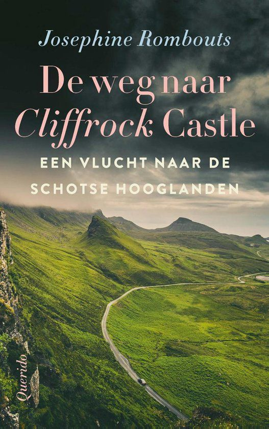 Josephine Rombouts - De weg naar Cliffrock Casle