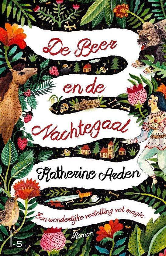 Katharine Arden - De beer en de nachtegaal