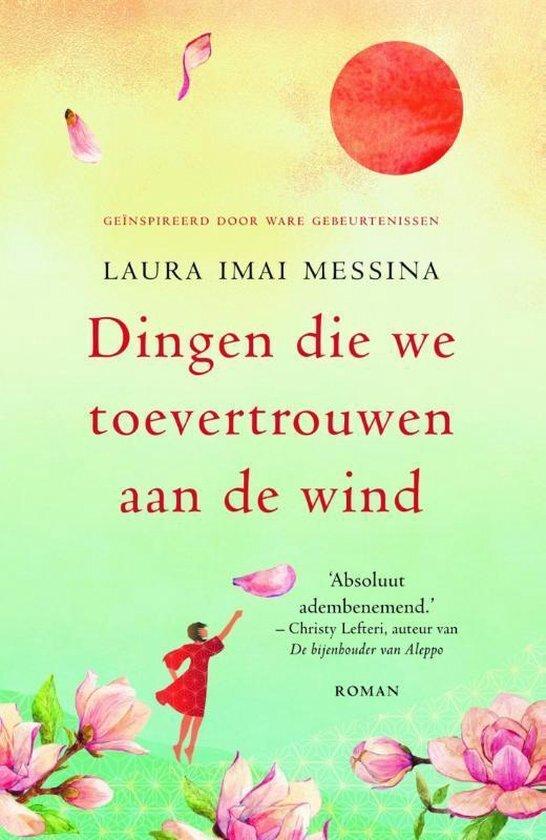 Laura Imai Messina - Dingen die we toevertrouwen aan de wind