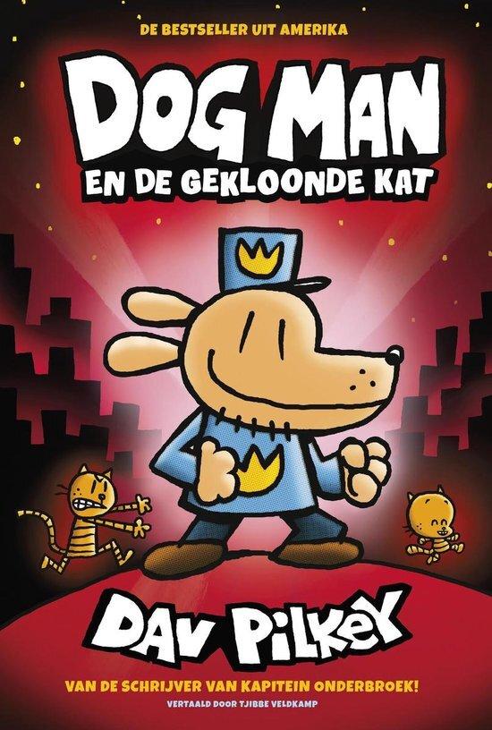 Dav Pilkey - Dogman en een gekloonde kat