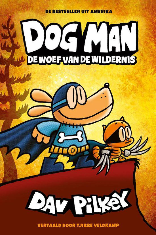Dav Pilkey - Dogman: De woef van de wildernis