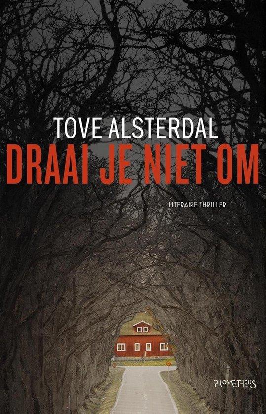 Tove Alsterdal - Draai je niet om