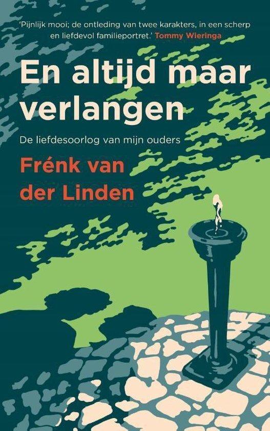 Frenk van der Linden - En altijd maar verlangen GESIGNEERD