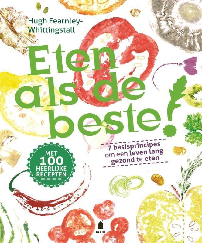 Hugh Fearnley-Whittingstal - Eten als de beste!