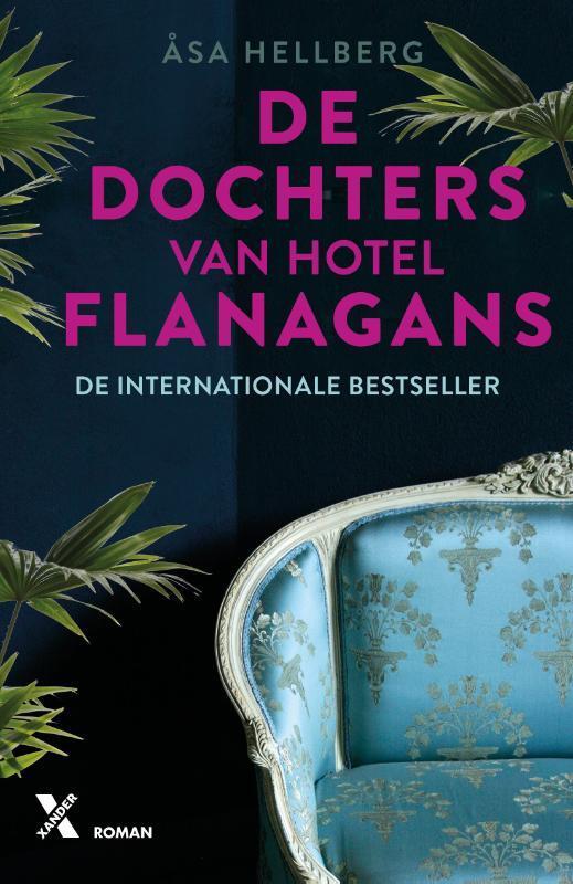 Asa Hellberg - De dochters van Hotel Flanagans