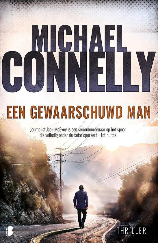 Michael Connelly - Een gewaarschuwd man