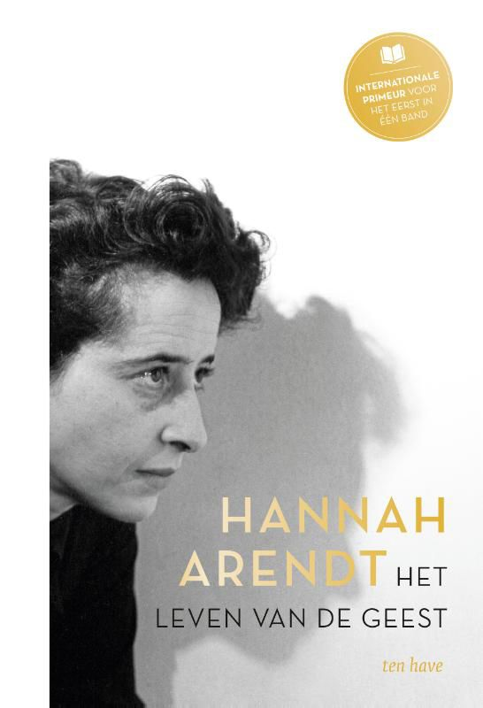Hannah Arendt - Het leven van de geest