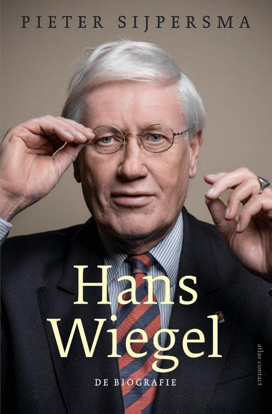 Pieter Sijpersma - Hans Wiegel: De biografie