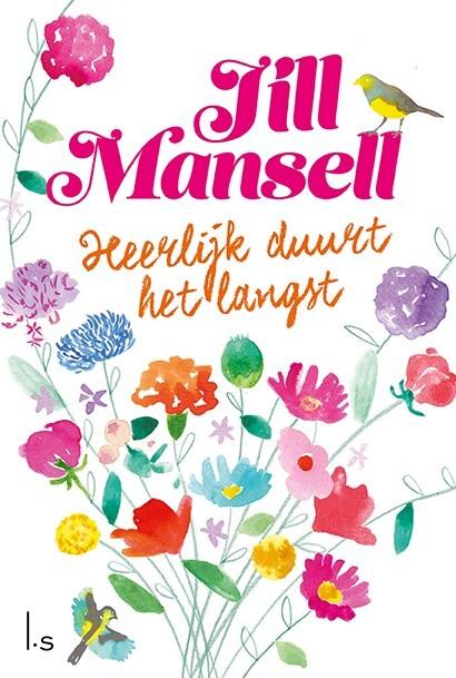 Jill Mansell - Heerlijk duurt het langst