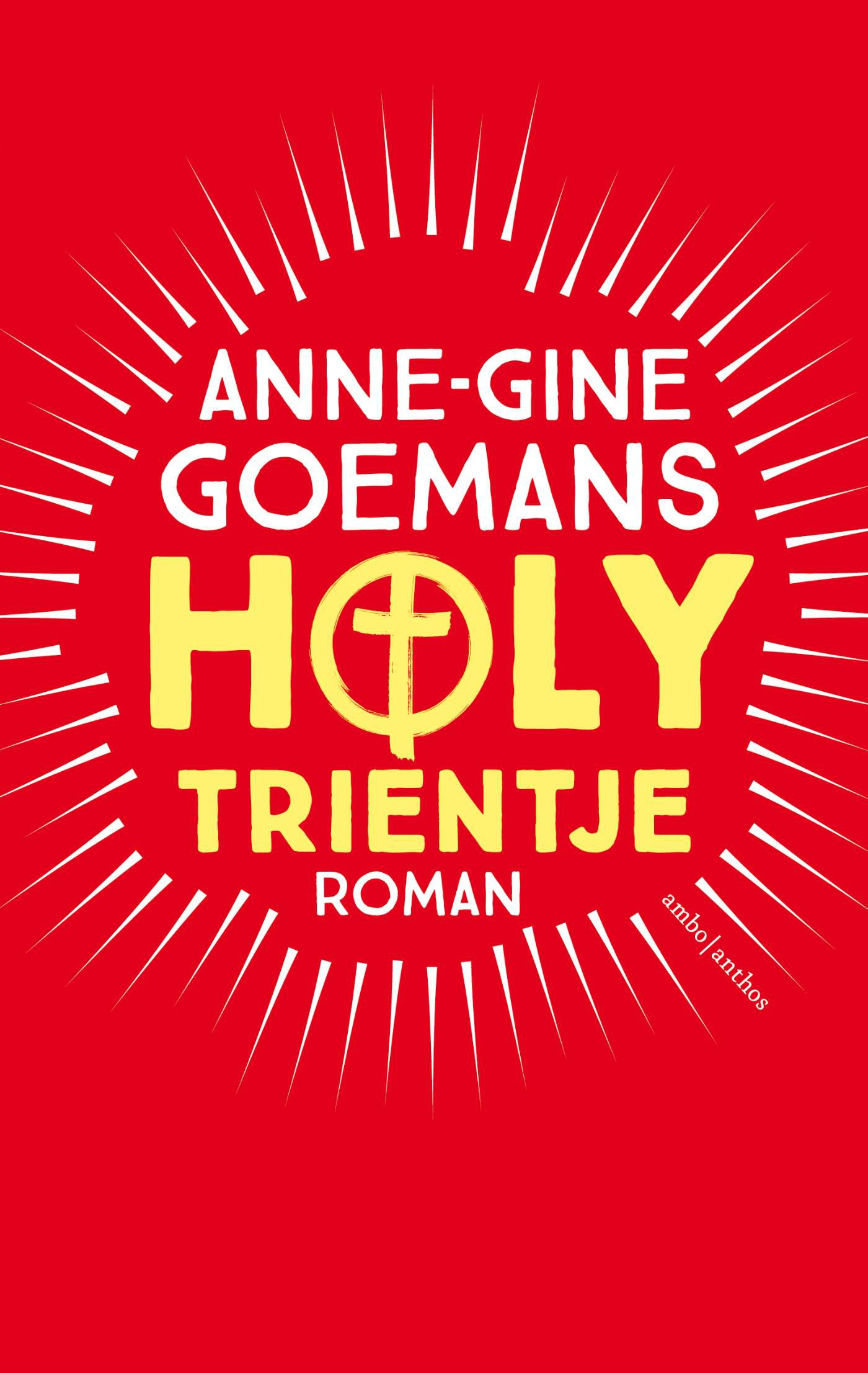 Anne-Ginne Goemans - Holy Trientje