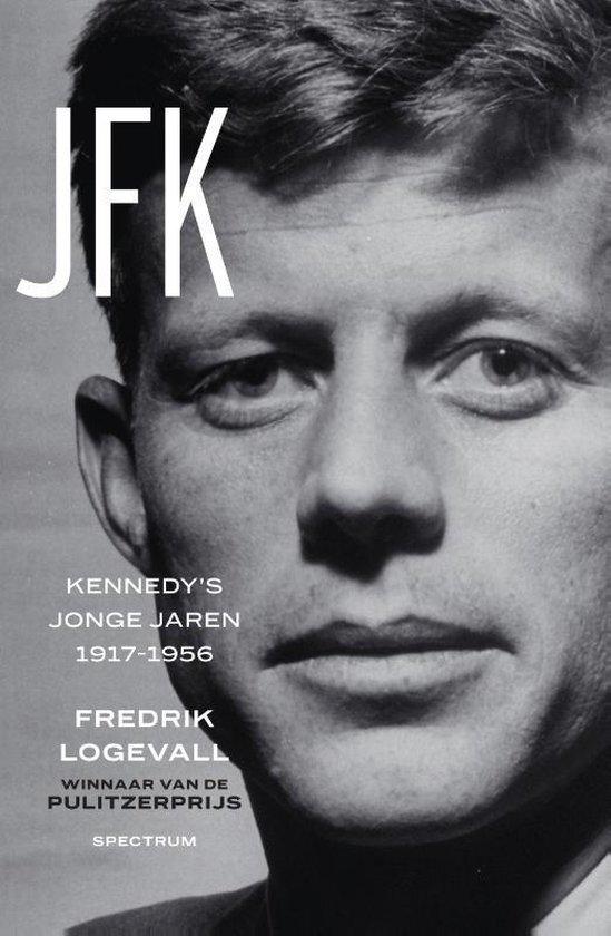 Fredrik Logevall - JFK 1