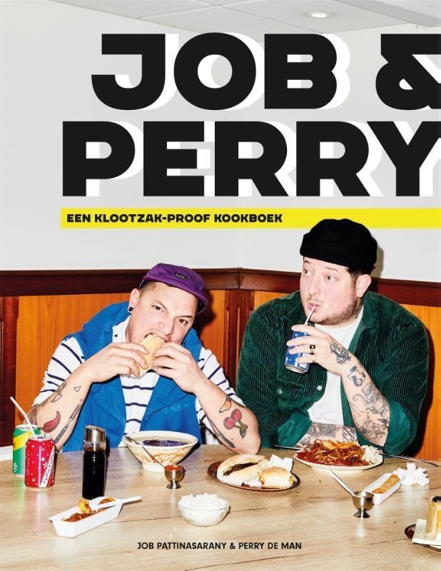 Perry de Man - Job en Perry: Een klootzak-proof kookboek