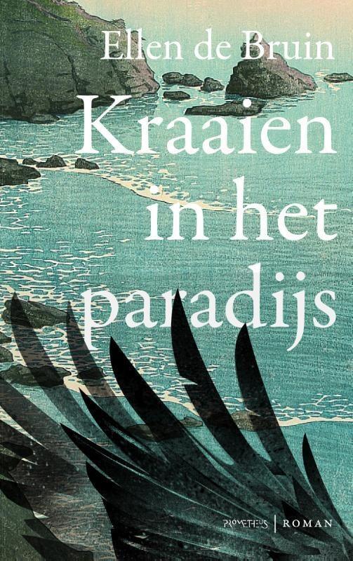 Ellen de Bruin - Kraaien in het paradijs