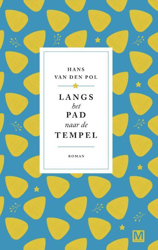 Hans van den Pol - Langs het pad naar de tempel