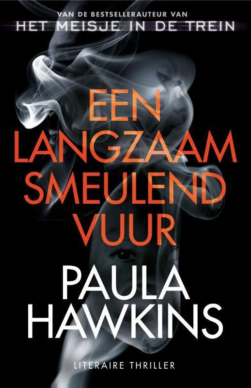 Paula Hawkins - Een langzaam smeulend vuur
