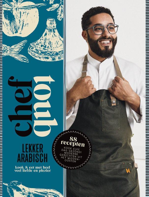 Mounir Toub - Chef Toub: Lekker Arabisch