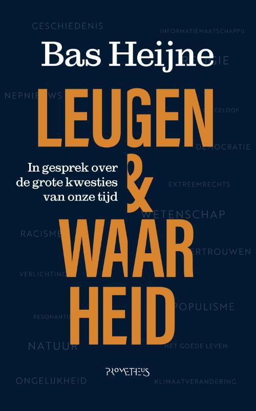 Bas Heijne - Leugen en waarheid