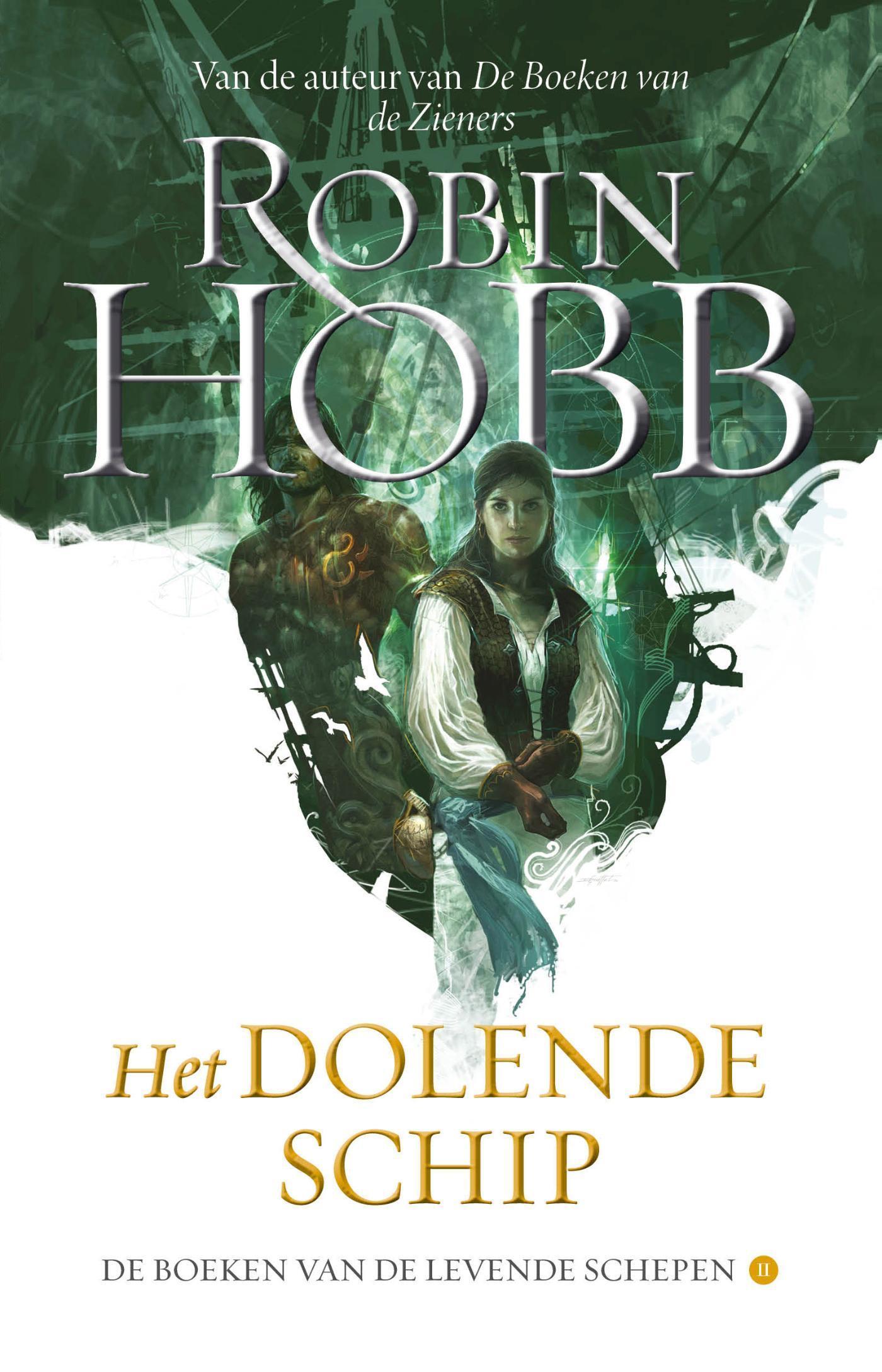 Robin Hobb - Het dolende schip