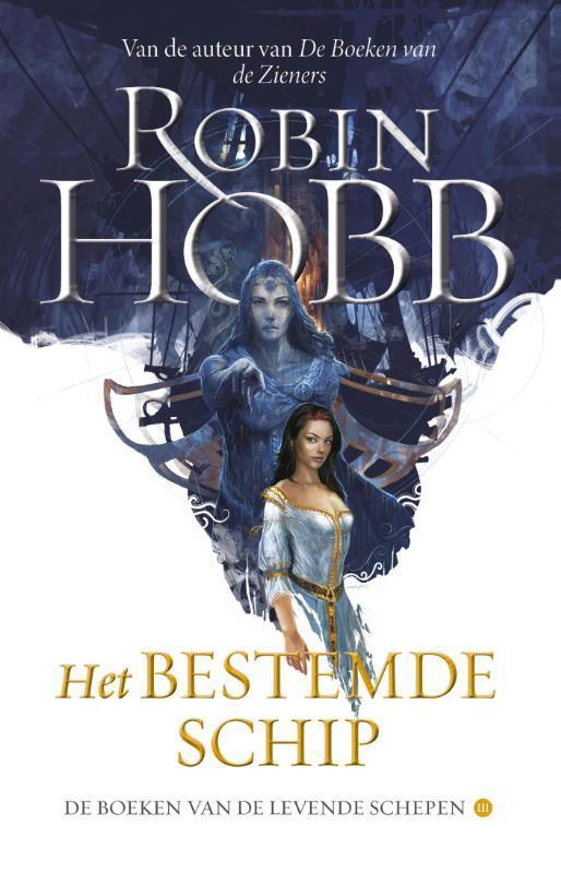 Robin Hobb - Het bestemde schip