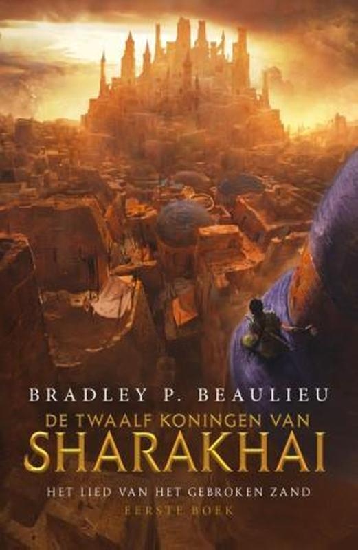 Bradley P.Beaulieu - De Twaalf Koningen van Sharakhai