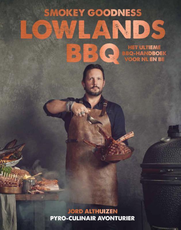 Jord Althuizen - Smokey Goodenss Lowlands BBQ