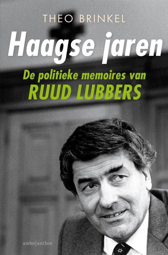 Theo Brinkel - Haagse Jaren: De politieke memoires van Ruud Lubbers