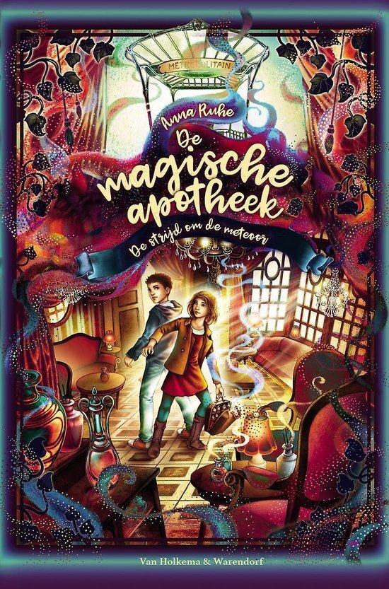 Anna Ruhe - De magische apotheek 3 - De strijd om de meteoor