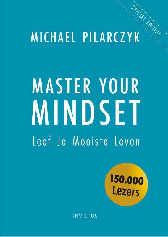 Michael Pilarczyk - Master Your Mindset