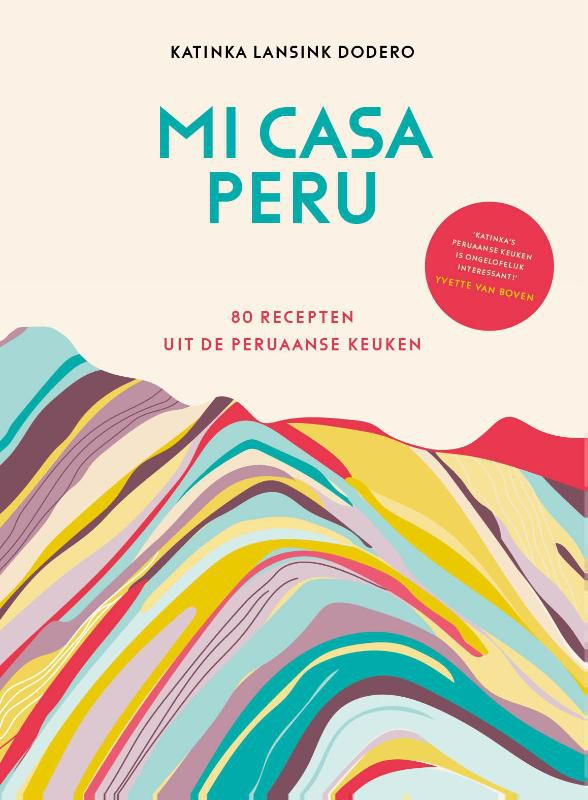 Katinka Lansink Dodero - Mi casa Peru
