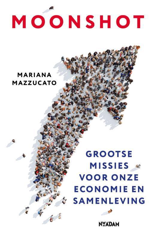 Mariana Mazzucato - Moonshot