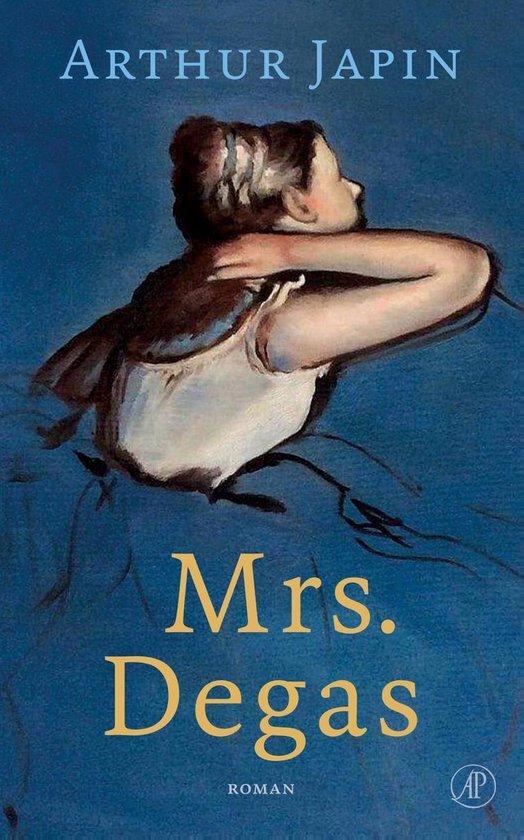 Arthur Japin - Mrs Degas