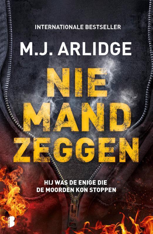 M.J. Arlidge - Niemand zeggen