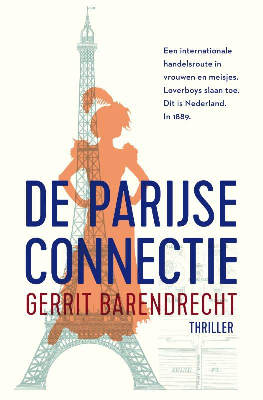 Gerrit Barendrecht - De Parijse connectie