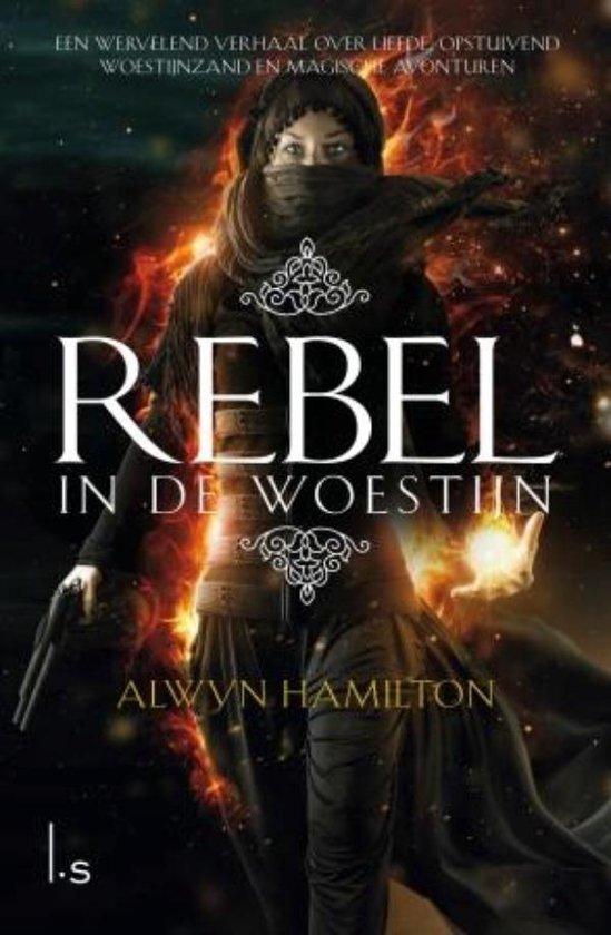 Alwyn Hamilton - Rebel in de woestijn