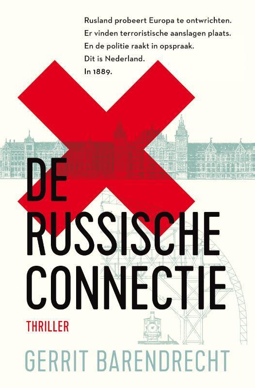 Gerrit Barendrecht - De Russische connectie