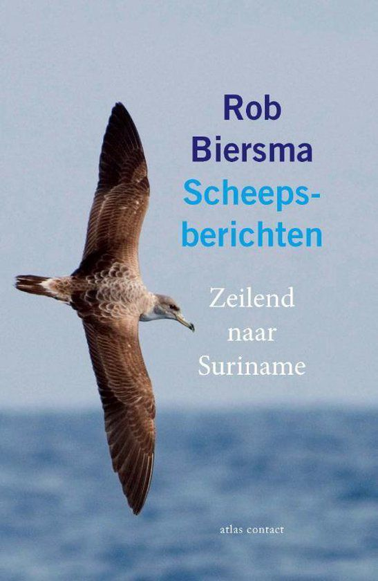 Rob Biersma - Scheepsberichten