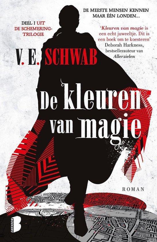 V.E. Schwab - De kleuren van magie
