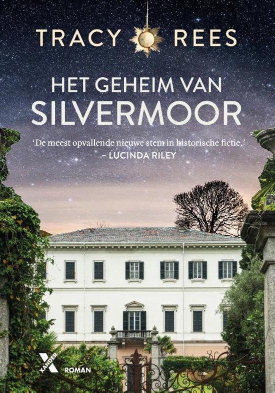 Tracy Rees - Het geheim van Silvermoor