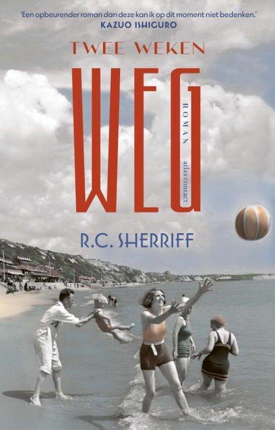 R.C. Sherriff - Twee weken weg