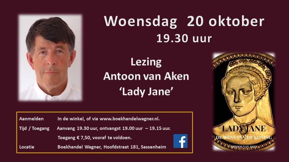 Lezing 'Lady Jane' 20 oktober 19:30 Antoon van Aken